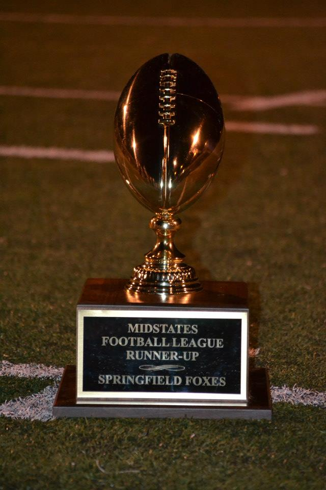 The 11-2 Foxes are the Runner-Ups of the MidStates Football League for 2012!